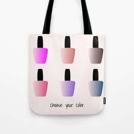 Choose Your Color Tote Bag