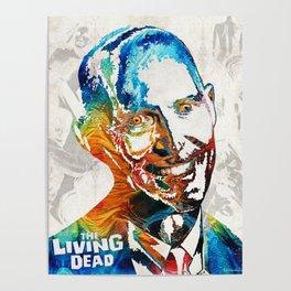 Zombie Art - The Living Dead - Halloween Fun Poster