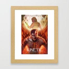 Kinetic: Insurrection Framed Art Print
