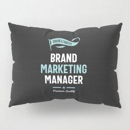 Brand Marketing Manager Pillow Sham