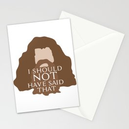 I Should Not Have Said That Stationery Cards