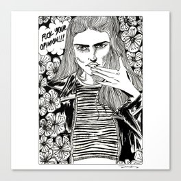 Fuck your opinion! Canvas Print