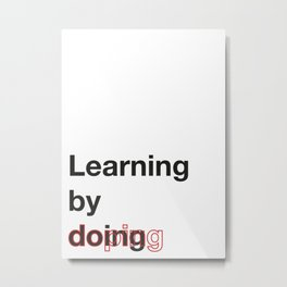 Learning by doing - AutoCorrect Metal Print