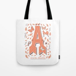 A is for Abuelita Tote Bag