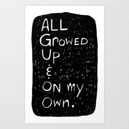 All Growed Up Art Print