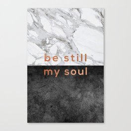 Be Still My Soul Copper Canvas Print
