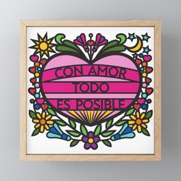 Con Amor Todo Es Posible - With Love Everything Is Possible (BKMC) Framed Mini Art Print