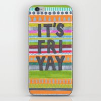 friday iPhone & iPod Skins featuring Friday by Alice Alva