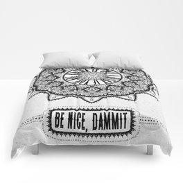 Karma is Only a B**ch if You Are - Be Nice, D***it - Mandala in Black & White Comforters