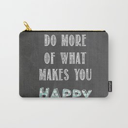 Quote, inspiration chalk board  Carry-All Pouch
