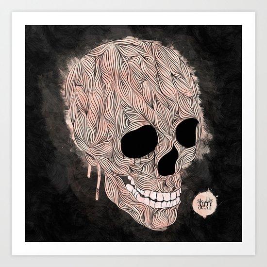 Skulls Aint Dead Art Print