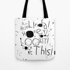 Linda Listen! Tote Bag