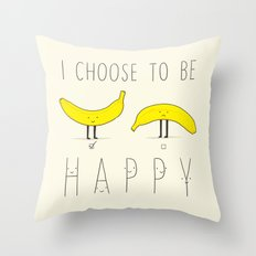 I choose to be happy Throw Pillow