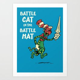 Battle Cat in the Battle Hat Art Print