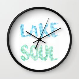 A day at the lake restores the soul Spots Wall Clock