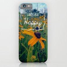 Choose Happy Slim Case iPhone 6s