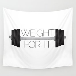 Weight For It Wall Tapestry