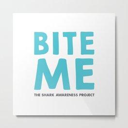 Bite Me Text Metal Print