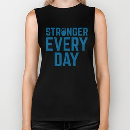 Stronger Every Day Gym Quote Biker Tank