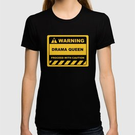 Funny Human Warning Label / Sign DRAMA QUEEN Sayings Sarcasm Humor Quotes T-shirt
