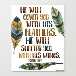 He Will Cover You With His Feathers.  Canvas Print
