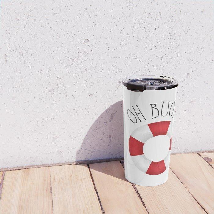 Oh Buoy! Travel Mug