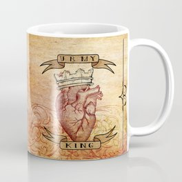 You Are My King Coffee Mug