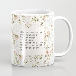 Hope is the thing with feathers - E. Dickinson Collection Coffee Mug