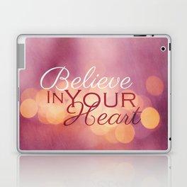 Believe in Your Heart Laptop & iPad Skin