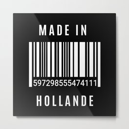 Made In Holland Metal Print
