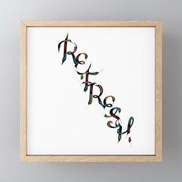 REFRESH Framed Mini Art Print