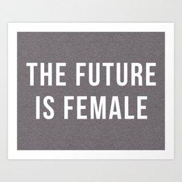Future Is Female Quote Art Print