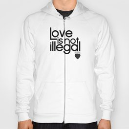 Ecclesia - love is not illegal 2 shirt Hoody