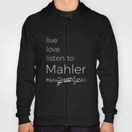 Live, love, listen to Mahler (dark colors) Hoody