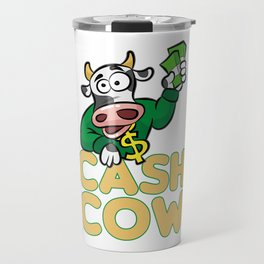 CASH COW Moneymaker stake Trader Broker funny gift Travel Mug