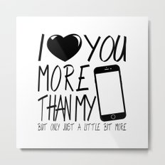 Love you more - valentine Metal Print