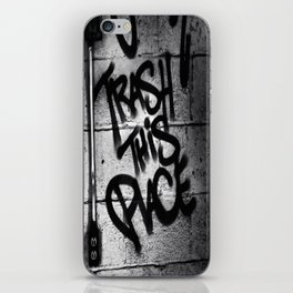 Trash This Place iPhone Skin