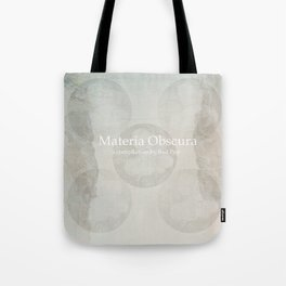 Materia Obscura Tote Bag