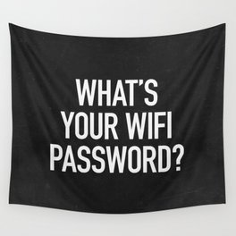 What's your wifi password? Wall Tapestry