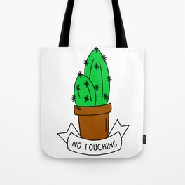 No touching cactus Tote Bag