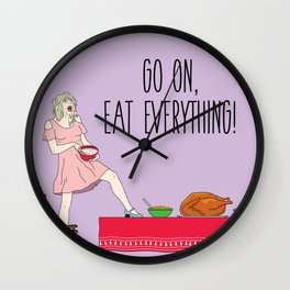 Go On Eat Everything Wall Clock