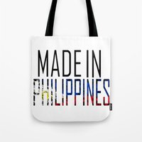 philippines Tote Bags featuring Made In Philippines by VirgoSpice