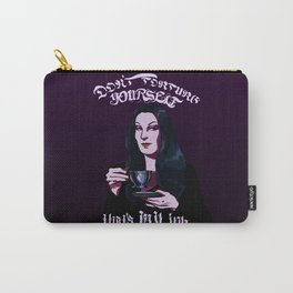 Don't Torture Yourself, That's My Job. Carry-All Pouch