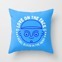 Love on the face - Boy - Rebel blood in the veins Throw Pillow