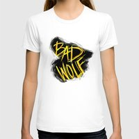 bad wolf T-shirts featuring BAD WOLF by Amanda Steuck