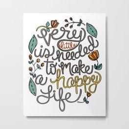 a happy life Metal Print