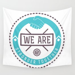 """We Are Stronger Together"" seal green Wall Tapestry"