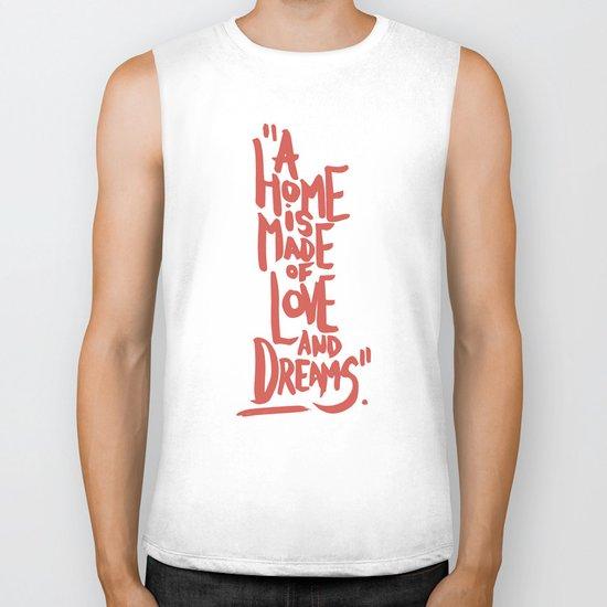 Motivation Quote - Illustration - Home - Dreams - Inspiration - life - happiness - love Biker Tank