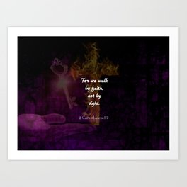2 Corinthians 5:7 Bible Verse Quote About Faith Art Print