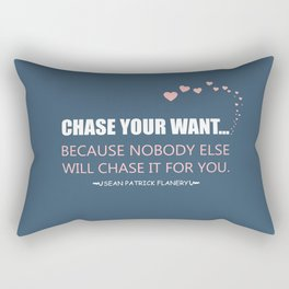 Flanery - Chase Your Want Rectangular Pillow